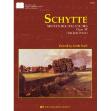 Schytte: Sixteen Recital Etudes&comma Opus 58
