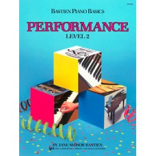 Bastien Piano Basics: Performance Book Level 2