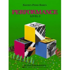Bastien Piano Basics: Performance Book Level 3