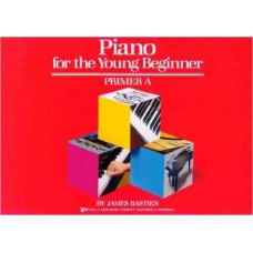 Bastien Piano For The Young Beginner: Primer A