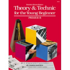 Bastien Theory & Technic For The Young Beginner: Primer B